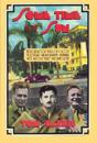 Some Time in the Sun: Theagollywood Years of F. Scott Fitzgerald, William Faulkner, Nathanael West, Aldous Huxley and J AG