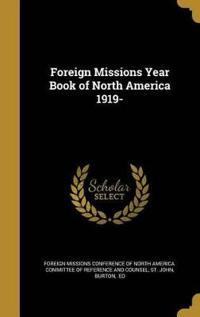 Foreign Missions Year Book of North America 1919-