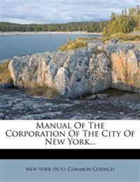 Manual of the Corporation of the City of New York...