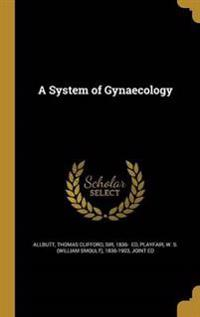SYSTEM OF GYNAECOLOGY