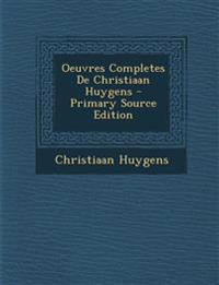 Oeuvres Completes De Christiaan Huygens