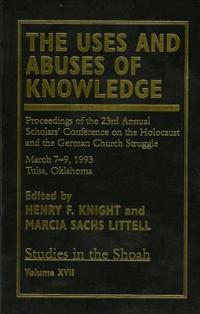 The Uses and Abuses of Knowledge