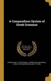 COMPENDIOUS SYSTEM OF GREEK GR