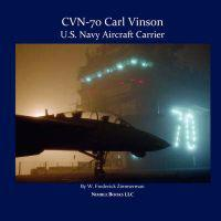 Cvn-70 Carl Vinson, U.s. Navy Aircraft Carrier
