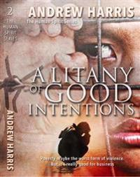 Litany of Good Intentions