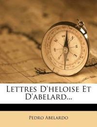 Lettres D'heloise Et D'abelard...