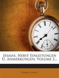 Jesaias, Nebst Einleitungen U. Anmerkungen, Volume 2...