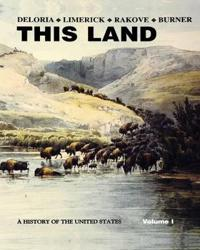 This Land: A History of the United States, Volume 1