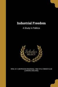 INDUSTRIAL FREEDOM