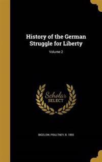 HIST OF THE GERMAN STRUGGLE FO