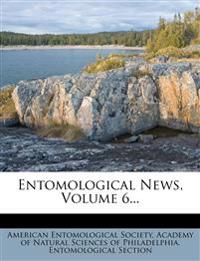 Entomological News, Volume 6...