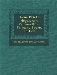 Neue Briefe Hegels und Verwandtes