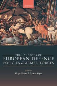 The Handbook of European Defence Policies and Armed Forces