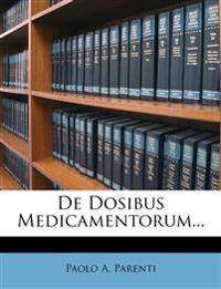 De Dosibus Medicamentorum...