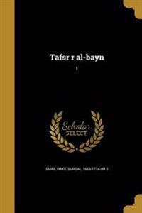 ARA-TAFSR R AL-BAYN 1