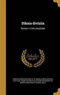 RUS-DIKAIA DIVIZIIA