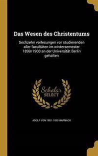 GER-WESEN DES CHRISTENTUMS