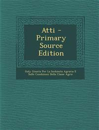 Atti - Primary Source Edition