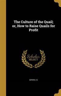 CULTURE OF THE QUAIL OR HT RAI