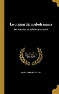 ITA-ORIGINI DEL MELODRAMMA