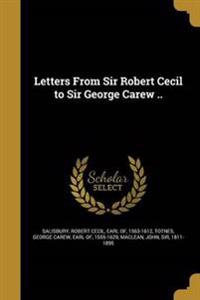 LETTERS FROM SIR ROBERT CECIL