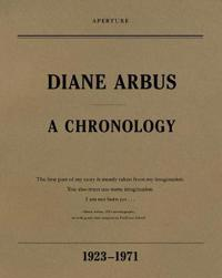 Diane Arbus: A Chronology, 1923-1971