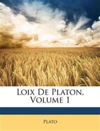 Loix De Platon, Volume 1