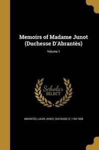 MEMOIRS OF MADAME JUNOT (DUCHE