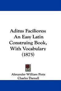 Aditus Faciliores
