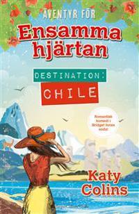 Destination: Chile
