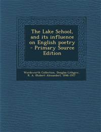 Lake School, and Its Influence on English Poetry