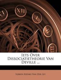 Iets Over Dissociatietheorie Van Deville ...