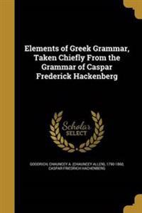 ELEMENTS OF GREEK GRAMMAR TAKE