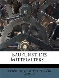 Baukunst des Mittelalters, Band I.