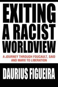 Exiting A Racist Worldview