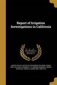 REPORT OF IRRIGATION INVESTIGA