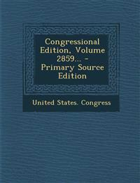 Congressional Edition, Volume 2859... - Primary Source Edition