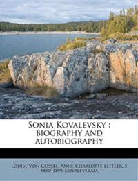 Sonia Kovalevsky : biography and autobiography