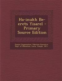 Ha-inukh Be-erets Yisarel
