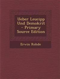 Ueber Leucipp Und Demokrit - Primary Source Edition