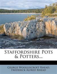 Staffordshire Pots & Potters...