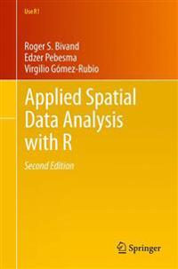 Applied Spatial Data Analysis with R