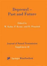 Deprenyl - Past and Future