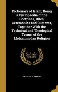 DICT OF ISLAM BEING A CYCLOPAE