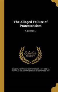 ALLEGED FAILURE OF PROTESTANTI