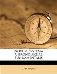 Novum Systema Chronologiae Fundamentalis