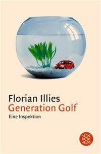 Generation Golf. Eine Inspektion
