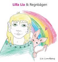 Lilla Lia och Regnbågen