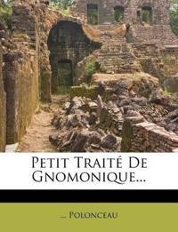 Petit Traité De Gnomonique...