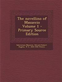 The novellino of Masuccio Volume 1